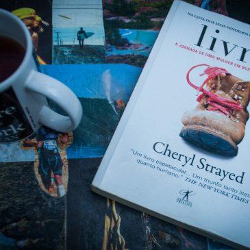 Livro da semana: Livre – Cheryl Strayed
