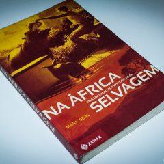 Livro da semana: Na África Selvagem