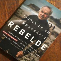 Lições de um Empresário Rebelde – Livro da Semana